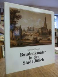Zanger, Baudenkmäler in der Stadt Jülich,