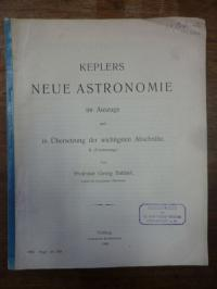 Kepler, Keplers Neue Astronomie im Auszuge und in Übersetzung in Übersetzung der