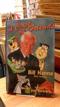 Hanna, A Cast of Friends – [Foreword by Joe Barbera],