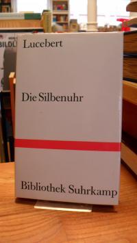 Lucebert, Die Silbenuhr – Ausgewählte Gedichte und Zeichnungen,