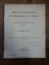 Moeller, Über den Bildungswert der altsprachlichen Lektüre – Ein Betrag zur Gymn