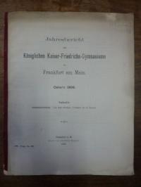Kaiser-Friedrich Gymnasium Frankfurt (heute: Heinrich-von-Gagern-Gymnasium), Jah