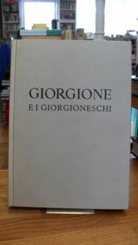 Giorgione / Pietro Zampetti, Giorgione e i Giorgioneschi – Catalogo della Mostra