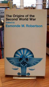 Robertson, The Origins of the Second World War – Historical Interpretations,