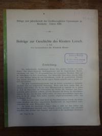Kieser, Beiträge zur Geschichte des Klosters Lorsch, 1. Teil,