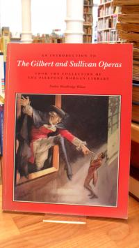 An introduction to the Gilbert and Sullivan operas from the collection of the Pi