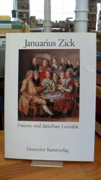 Zick, Januarius Zick – Datierte und datierbare Gemälde,