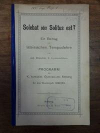 Latein / Drescher, Solebat oder Solitus est? Ein Beitrag zur lateinischen Tempus