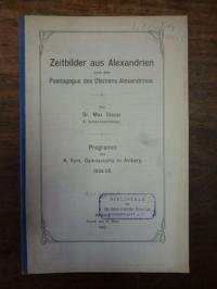Glaser, Zeitbilder aus Alexandrien nach dem Pädagogus des Clemens Alexandrinus,
