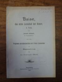 Schmatz, Baiae, das erste Luxusbad der Römer – 1. Teil,