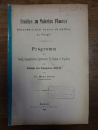Stroh, Studien zu Valerius Flaccus, besonders über dessen Verhältnis zu Vergil,