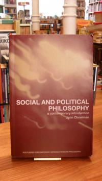 Christman, Social and Political Philosophy – A Contemporary Introduction,