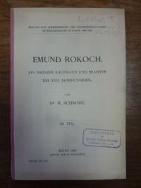Emund Rokoch, Emund Rokoch – Ein Mainzer Kaufmann und Beamter des XVII. [18.] Ja