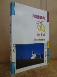Kriegsheim, Portugal per Rad – Bd. 1: Süden / Algarve – Alentejo,
