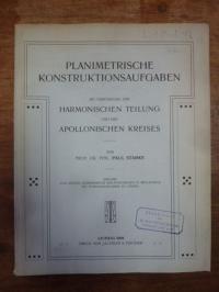 Starke, Planimetrische Konstruktionsaufgaben mit Verwendung der Harmonischen Tei