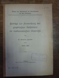 Schröder, Beiträge zur Anwendung des graphischen Verfahrens im mathematischen Un