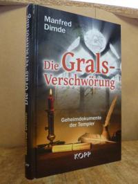 Dimde, Die Grals-Verschwörung – Geheimdokumente der Templer,