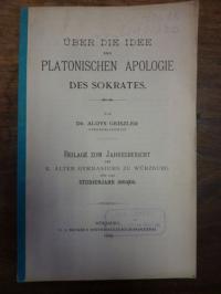 Geiszler, Über die Idee der Platonischen Apologie des Sokrates,