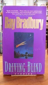 Bradbury, Driving Blind – Stories,