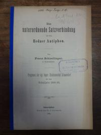 Schierlinger, Die unterordnende Satzverbindung bei dem Redner Antiphon,