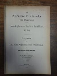 plutarch / Weissenberger, Die Sprache Plutarchs von Chaeronea und die pseudoplut