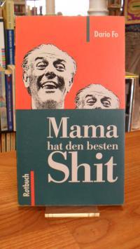 Fo, Mamma hat den besten Shit (auf Vorderdeckel: 'Mama hat den besten Shit'),