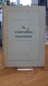 Witzenhausen / Schmitt, Du wunderschönes Lenzbachland – (Witzenhausen und Umgebu
