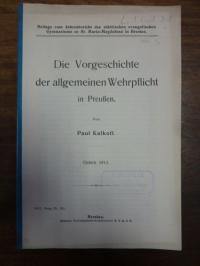 Kalkoff, Die Vorgeschichte der allgemeinen Wehrpflicht in Preussen,