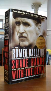 Dallaire, Shake Hands with the Devil – The Failure of Humanity in Rwanda – Forew