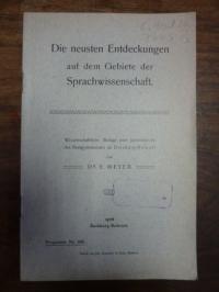 Meyer, Die neusten Entdeckungen auf dem Gebiete der Sprachwissenschaft,