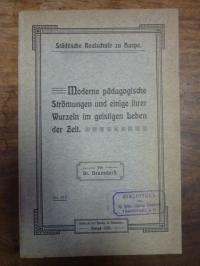 Neuendorff, Moderne pädagogische Strömungen und ihre Wurzeln im geistigen Leben