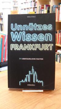 Stanly, Unnützes Wissen Frankfurt – 711 erstaunliche Fakten,