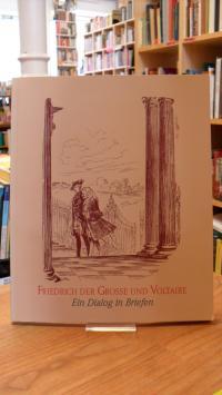 Stiftung Schlösser und Gärten Berlin-Brandenburg (Hrsg.), Friedrich der Große un