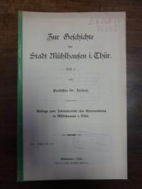 Jordan, Zur Geschichte der Stadt Mühlhausen in Thür. [Thüringen],