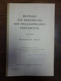 Troost, Beiträge zur Behandlung der philosophischen Propädeutik in Prima,