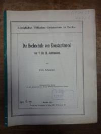 Schemmel, Die Hochschule von Konstantinopel vom V. bis IX. Jahrhundert,