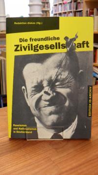 Die freundliche Zivilgesellschaft- Rassismus und Nationalismus in Deutschland,