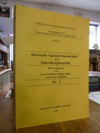 Freidhif, Slavische Sprachwissenschaft und Interdisziplinarität, Bd. 2.,