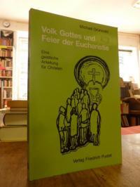 Grünwald, Volk Gottes und Feier der Eucharistie,