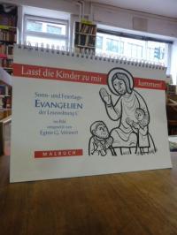 Weinert, Laßt die Kinder zu mir kommen! Sonn- und Feiertags-Evangelien der Leseo