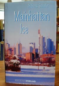 Schäfer, Mainhattan Ice,