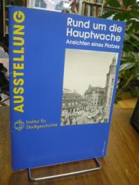 Nordmeyer, Rund um die Hauptwache – Ansichten eines Frankfurter Platze