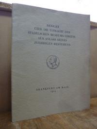 Städelscher Museumsverein (Frankfurt, Bericht über die Tätigkeit des Städelschen