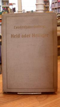 Coudenhove-Kalergi, Held oder Heiliger,