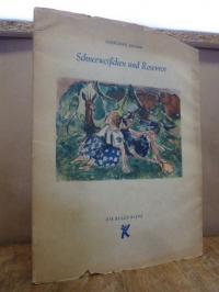 Grimm, Schneeweißchen und Rosenrot,