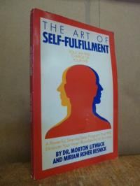 Litwack, The Art of Self-Fulfillment – You can take charge of your Life,