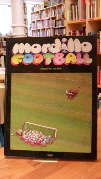 Mordillo, Football – Angepfiffen von Pelé,
