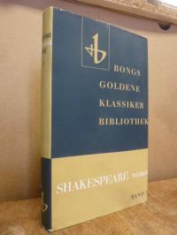Shakespeare, Shakespeares Werke – Dramatische Werke in 10 Bänden, 3: