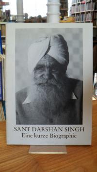 Sant Kirpal Singh, Eine Kurze Biographie von Sant Darshan Singh,