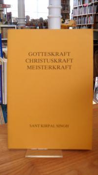 Gotteskraft, Christuskraft, Meisterkraft – Weihnachts-Ansprache von Sant Kirpal
